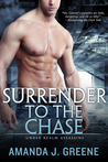 Surrender to the Chase (Under Realm Assassins, #2)