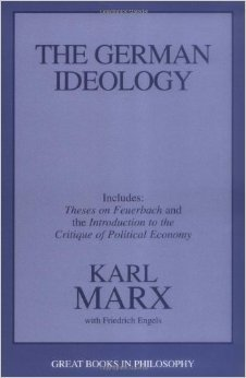 the german ideology The german ideology including thesis on feuerbach by karl marx and  friedrich engels by karl marx and friedrich engels part of great books in  philosophy.