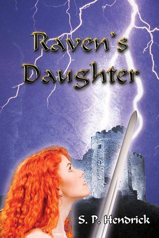 Ravens Daughter S. P. Hendrick