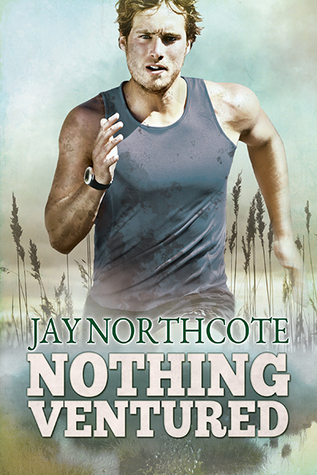 Release Day Review:  Nothing Ventured by Jay Northcote