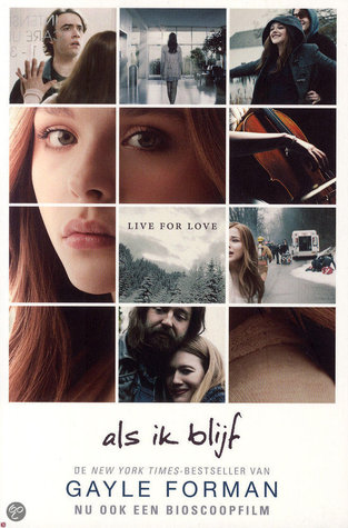Als ik blijf (If I stay #1) – Gayle Forman
