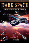 The Invisible War (Dark Space, #2)