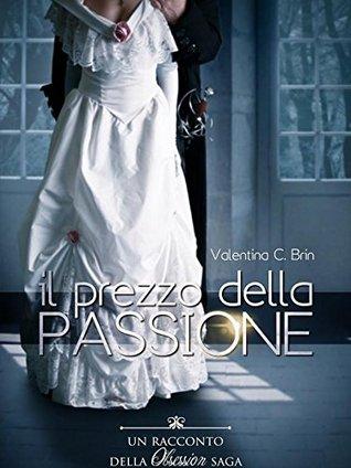 Il prezzo della passione (Obsession saga, #1.1)
