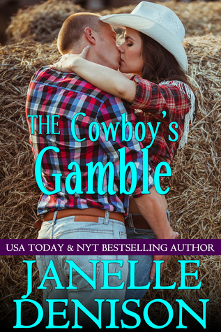 The Cowboys Gamble Janelle Denison