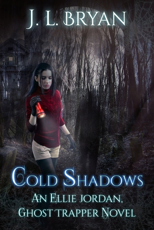 Cold Shadows (An Ellie Jordan, Ghost Trapper Novel)