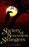 Society of Benevolent Strangers