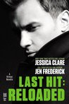Last Hit: Reloaded (Hitman, #2.5)