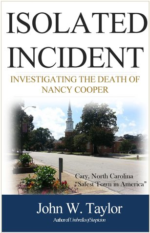 Isolated Incident: Investigating the Death of Nancy Cooper
