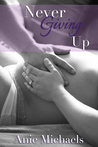 Never Giving Up (The Never, #3)