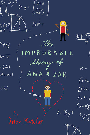 https://www.goodreads.com/book/show/23149938-the-improbable-theory-of-ana-and-zak