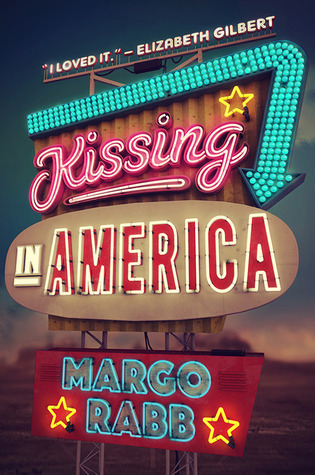 Kissing in America (Kissing in America, #1)