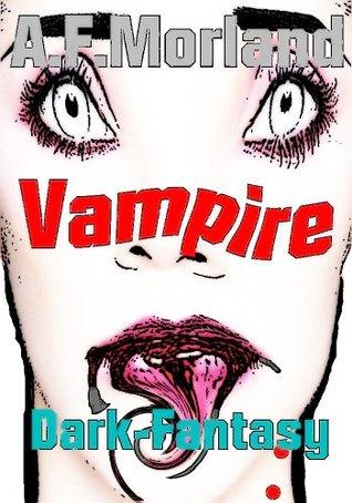 Vampire. A.F. Morland