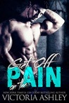 Get off on the Pain (Pain, #1)