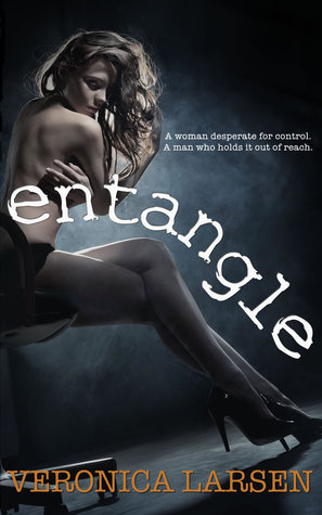 Entangle (Hearts of Stone, #1)
