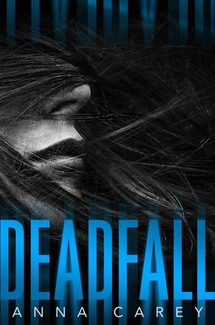Deadfall (Blackbird, #2)