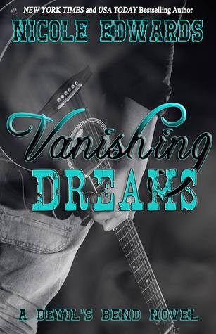 Vanishing Dreams (Devils Bend, #2)