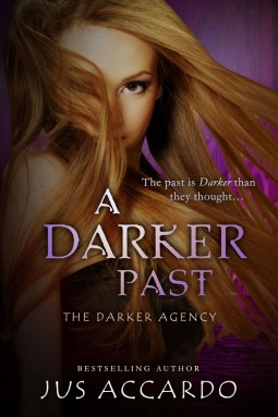 A Darker Past (Darker Agency, #2)