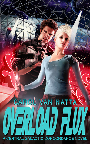 [Review] Overload Flux by Carol Van Natta