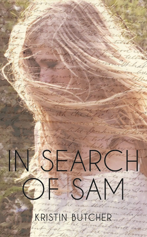 In Search of Sam by Kristin Butcher