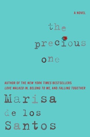 Book Review: The Precious One by Marisa de los Santos