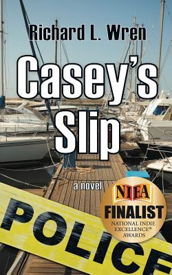 Casey's Slip by Richard L. Wren