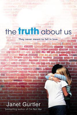 {Review} The Truth About Us by Janet Gurtler (with Excerpt and Giveaway)
