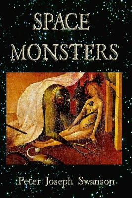 Space Monsters by Peter Joseph Swanson