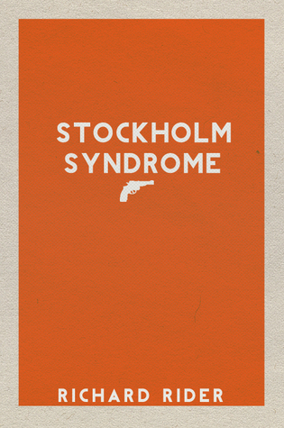 Stockholm Syndrome (2009) by Richard Rider