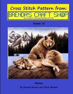 Wolves Cross Stitch Pattern from Brendas Craft Shop - Volume 23: Cross Stitch Patterns from Brendas Craft Shop  by  Brenda Gerace