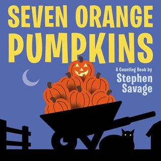 Seven Orange Pumpkins board book Stephen Savage