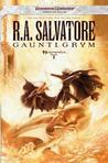 Gauntlgrym (Forgotten Realms: Neverwinter, #1; Legend of Drizzt, #20)