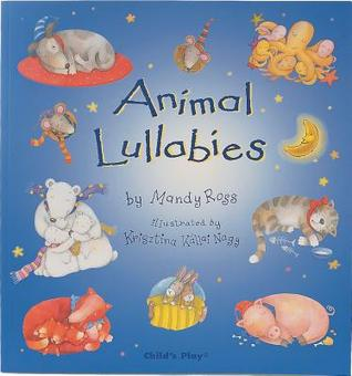 Animal Lullabies Mandy Ross