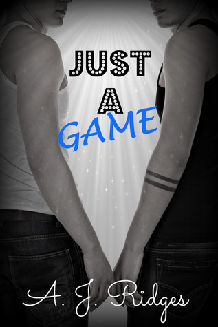 Just a Game by AJ Ridges
