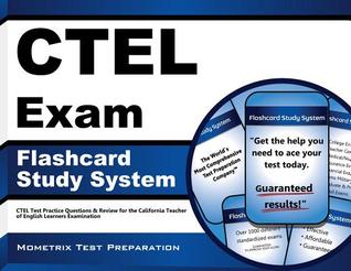 Ctel Exam Flashcard Study System: Ctel Test Practice Questions and Review for the California Teacher of English Learners Examination Ctel Exam Secrets Test Prep Team