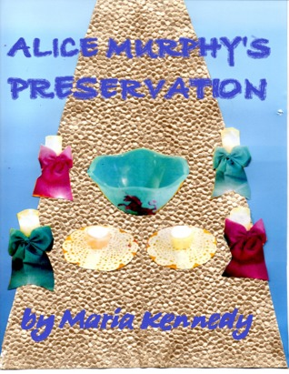 Book review | Alice Murphy's Preservation by Maria Kennedy | 1 stars
