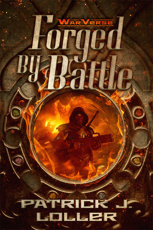 Forged By Battle (WarVerse, #1)