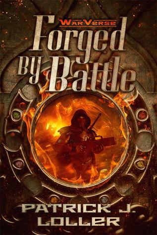 Forged By Battle (WarVerse, #1)