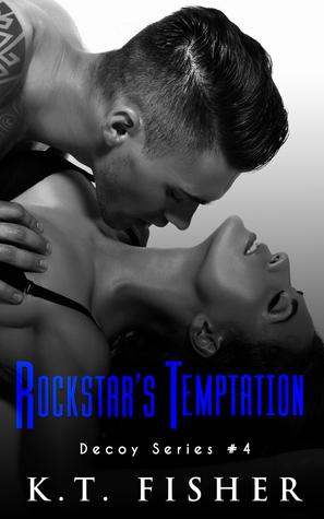 Rockstar's Temptation (Decoy #4)