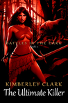 The Ultimate Killer (Battles in the Dark #2)