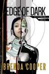 Edge of Dark (The Glittering Edge, #1)