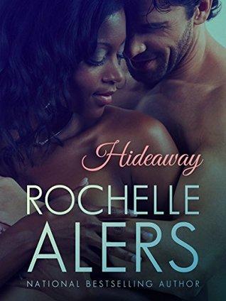 Hideaway (The Hideaway Series Book 1)  by  Rochelle Alers