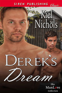 Dereks Dream (Lilys Dream #2)  by  Kiel Nichols