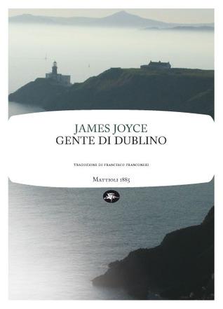 Gente di Dublino  by  James Joyce