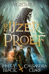 De IJzerproef (Magisterium #1) – Cassandra Clare & Holly Black