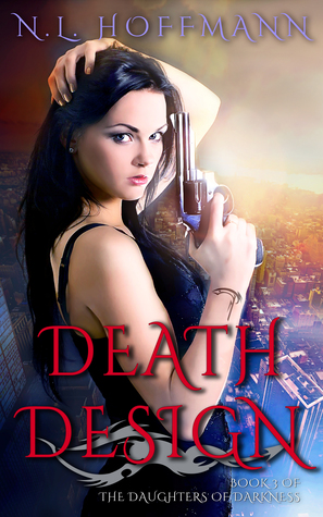 Death Design (The Daughters of Darkness, #3)