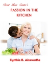 Front Row Center's Passion in the Kitchen by Cynthia B. Ainsworthe