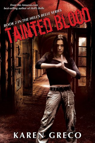 Tainted Blood (Hell's Belle, #2)
