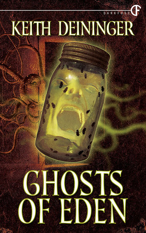 Ghosts of Eden by Keith Deininger