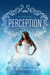 Perception (Eve #3) by A.L. Waddington