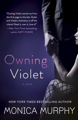 Review + Giveaway: Owning Violet by Monica Murphy